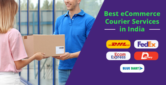 12 Best Courier Services in India for 2021